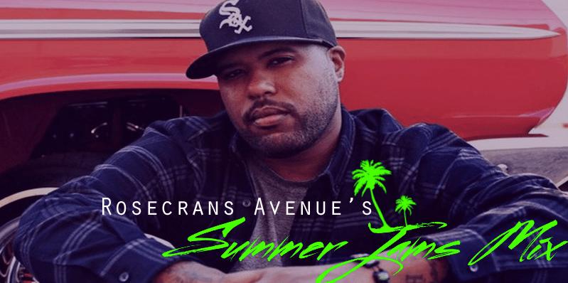 """Rosecrans Avenue presents """"Summer Jams Mix"""""""