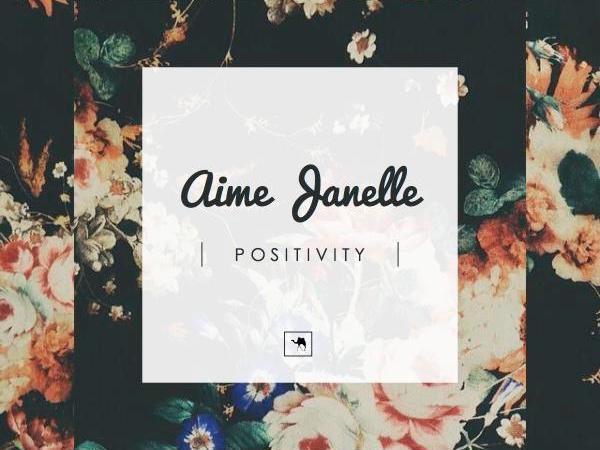 """Aime Janelle """"Positivity"""" EP"""