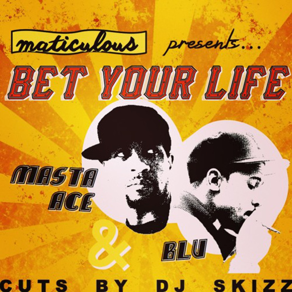"maticulous – ""Bet Your Life"" ft. Masta Ace & Blu"