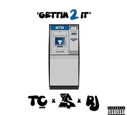"TC4800 ft Ty Dolla $ign & RJ """