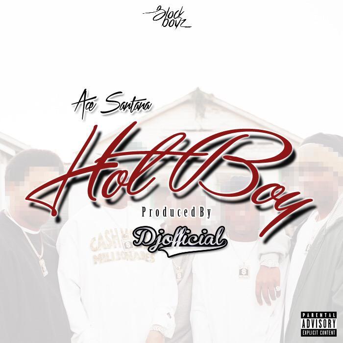"Ace Santana ""HotBoy"" Prod DJ Official"