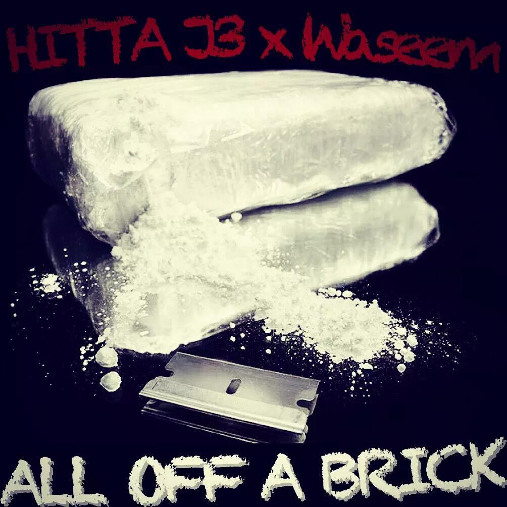 """Hitta J3 x Wasseem """"All Off a Brick"""" Video"""