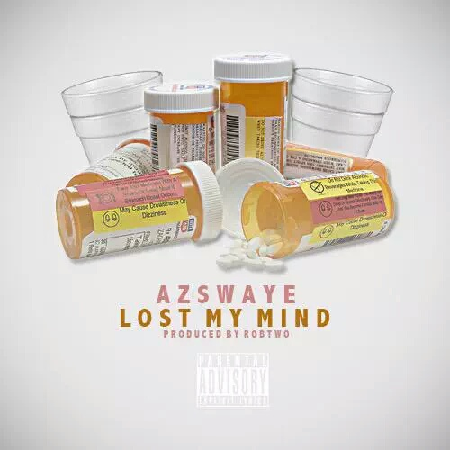 "Az Swaye ""Lost My Mind"" Prod by Rob Two"