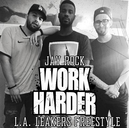 """Jay Rock wants us to """"Work Harder"""" in LA Leakers Freestyle"""
