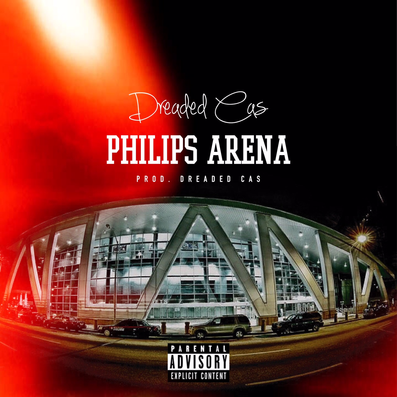 "Dreaded Cas ""Phillips Arena""  Prod Dreaded Cas"