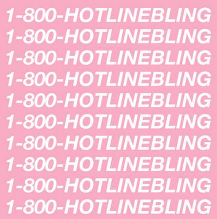 """Drake's """"Hotline Bling"""""""