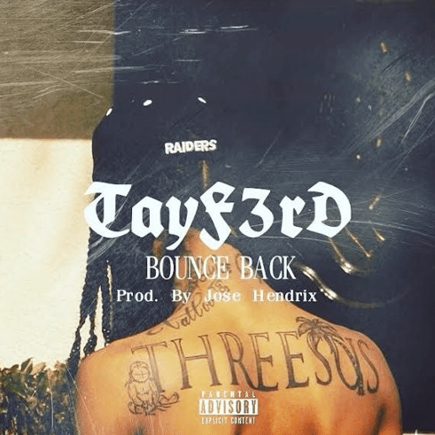 """Tayf3rd makes a """"Bounce Back"""""""