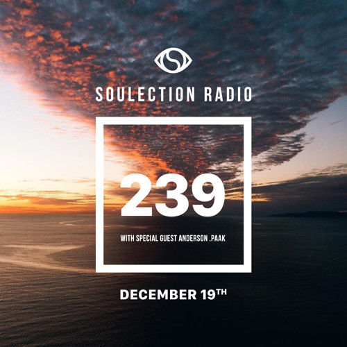 Soulection Radio #239 With Anderson .Paak