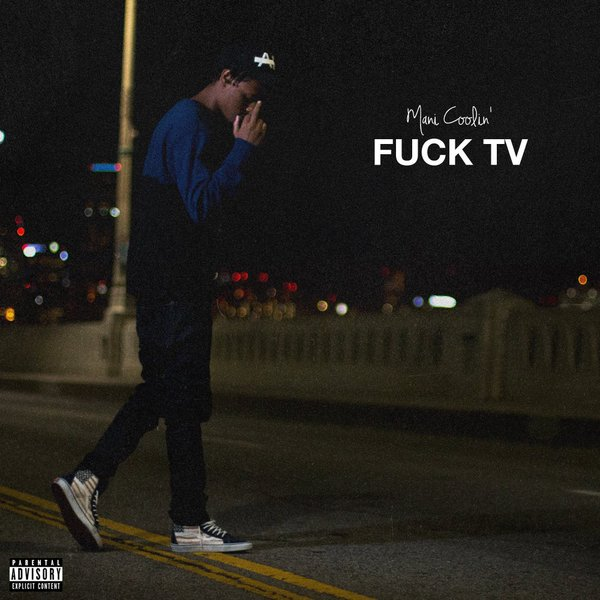"Mani Coolin' ""Fuck TV"" EP"