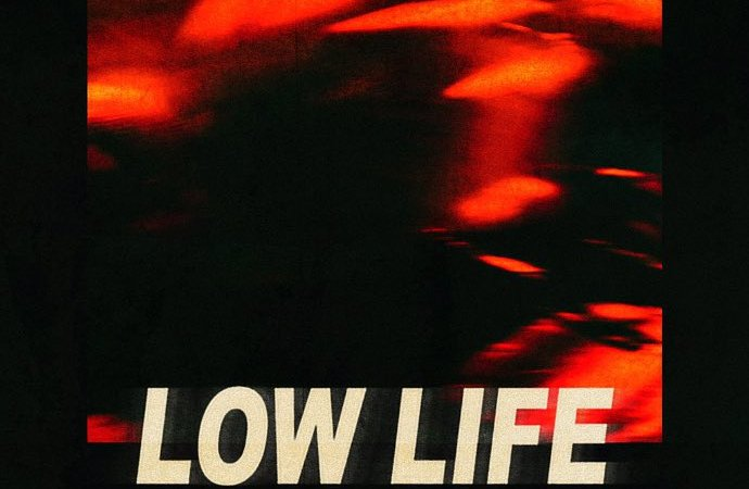 "The Weeknd x Future ""Low Life"""