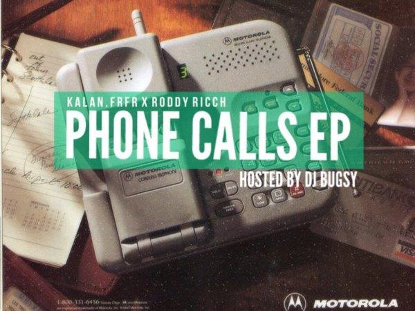 "Kalan Fr Fr x Roddy Ricch ""Phone Calls EP"""