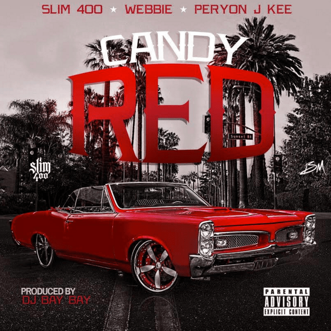 "Slim 400, Webbie & Peryon J Kee ""Candy Red"""