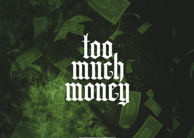 "Joey Fatts ""Too Much Money"""