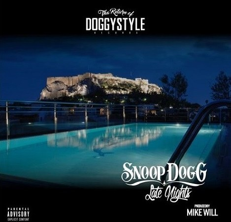 "Snoop Dogg – ""Late Nights"" (prod. Mike Will Made It)"