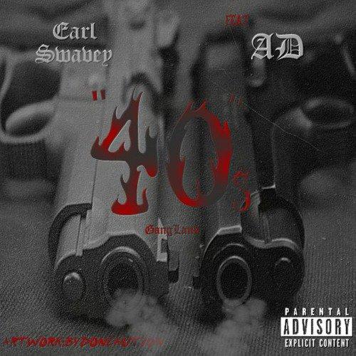 """Earl Swavey ft AD """"40s"""" Prod. DJ FLIPPP & G Nealz"""