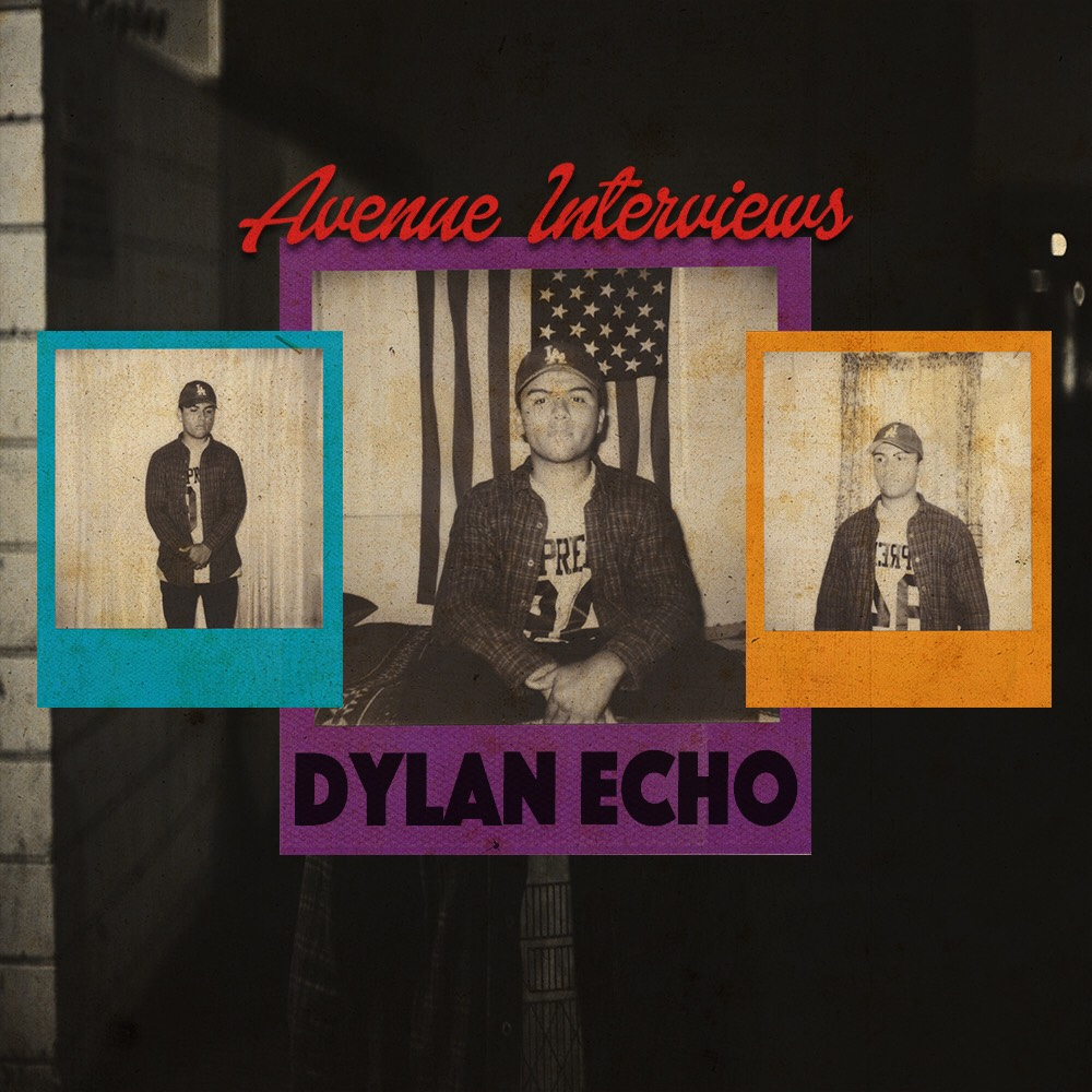 Avenue Interviews Dylan Echo by Vic Stunts