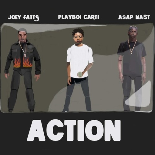 """Joey Fatts – """"Action"""" ft. A$AP NA$T & Playboi Carti"""