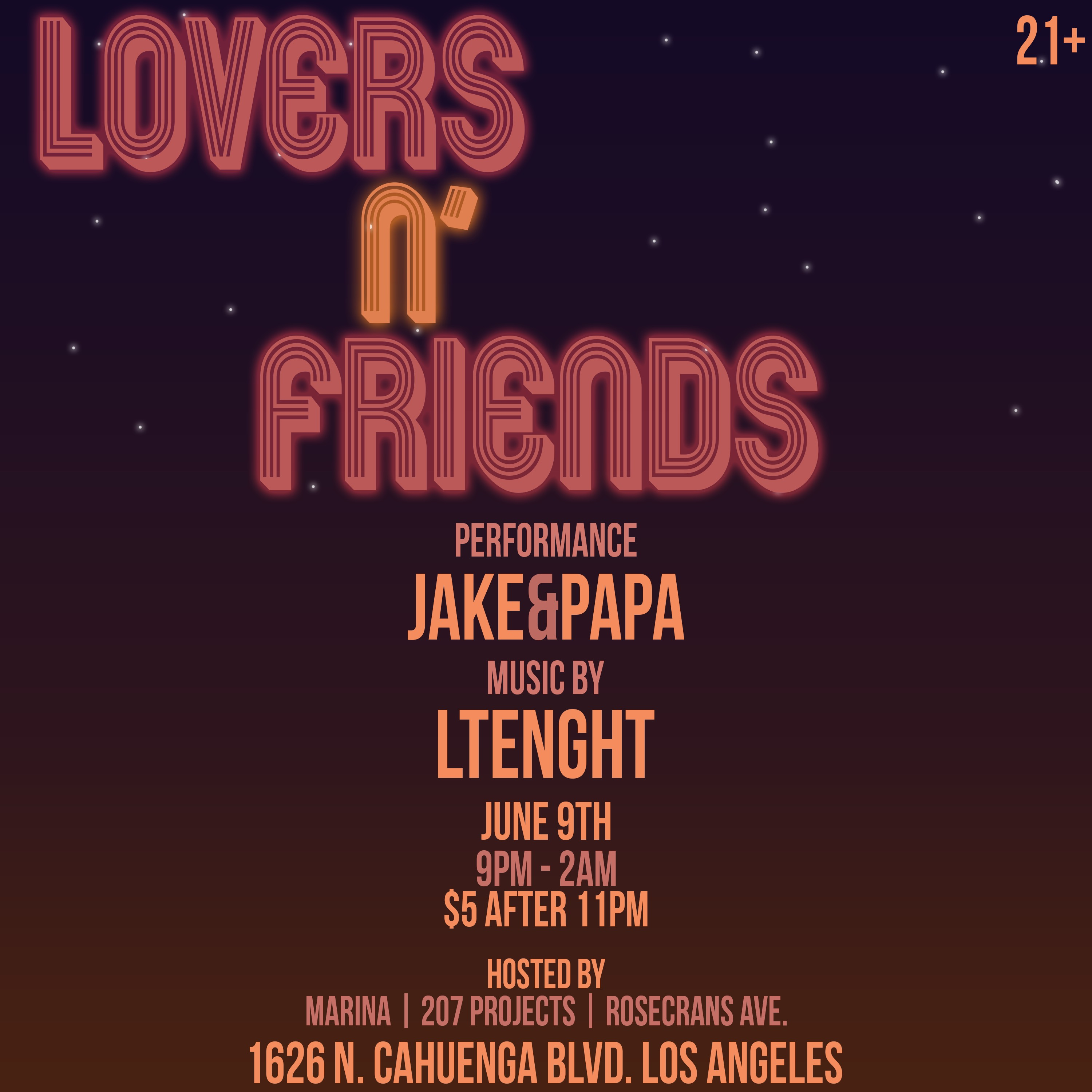 EVENT: Lovers 'N Friends W/ Live Performance By Jake & Papa + Sets from LTENGHT & DJ TREXXX