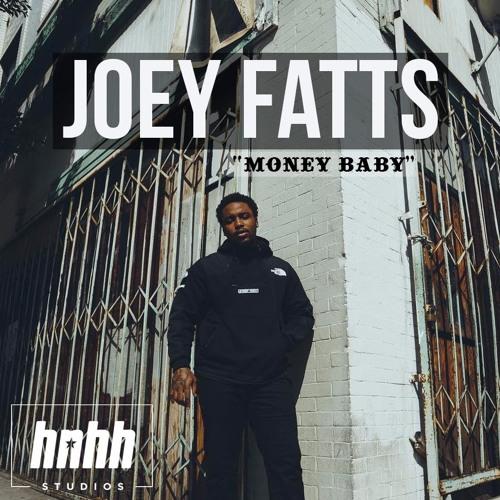 "Joey Fatts ""Money Baby"""