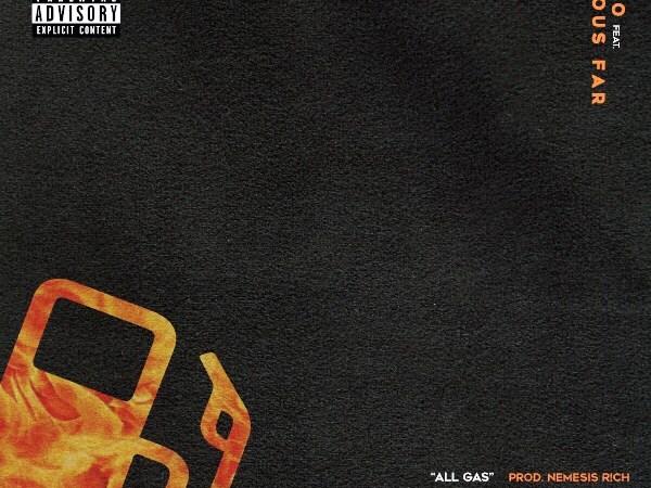 """Keilo """"All Gas"""" ft Famous Far (Prod.NEMESIS R!CH)"""