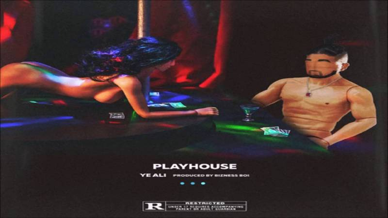 "Ye Ali ""Playhouse"" Prod. Bizness Boi"