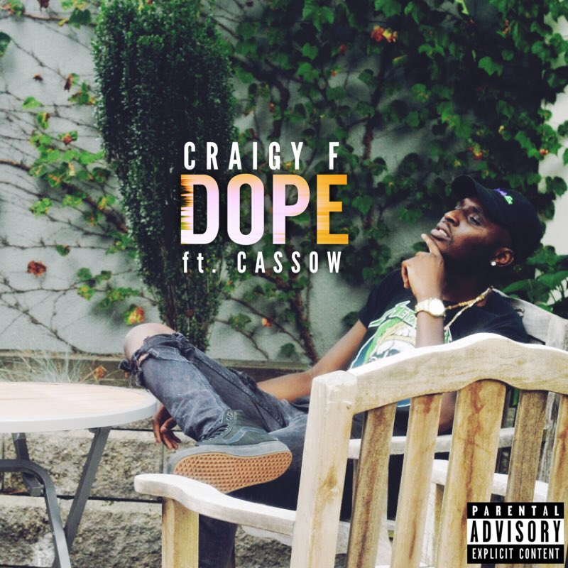 "Craigy F ""Dope"" Ft CASSOW (Prod. Nard & B)"