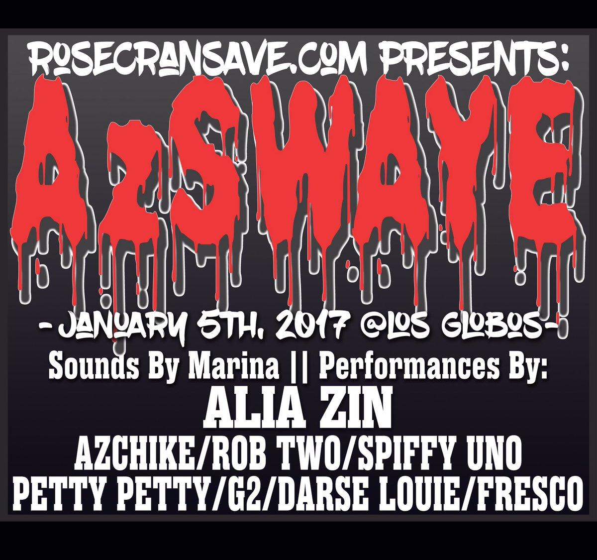AzSwaye, Alia Zin, SpiffyUno and More Live at Los Globos Thursday 1/5!