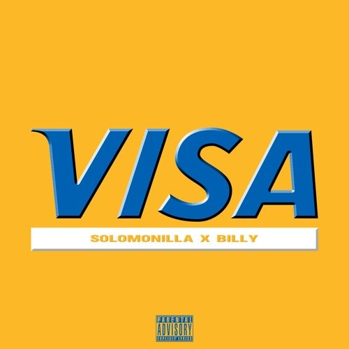 """Solomonilla """"VISA"""" ft Billy"""