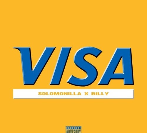 "Solomonilla ""VISA"" ft Billy"