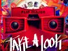 "Flip Major x Quavo ""Take A Look"" Prod. Steelz"