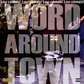 Word Around Town x Dom Kennedy
