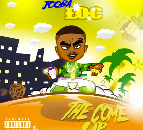 "Jooba Loc's ""The Come Up"""