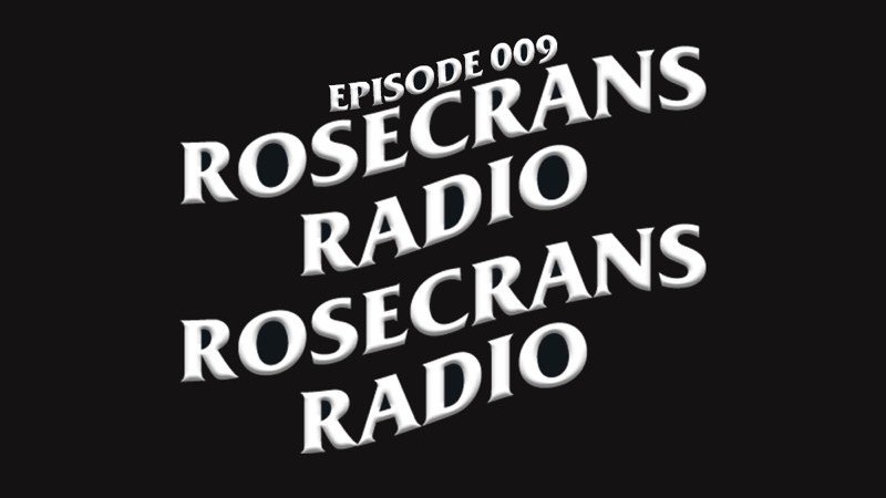 Rosecrans Radio 009 with Cypress & Marina Featuring Jeff Weiss