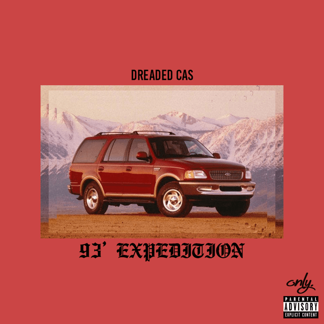 "Dreaded Cas ""93 Expedition"" Prod. KY"