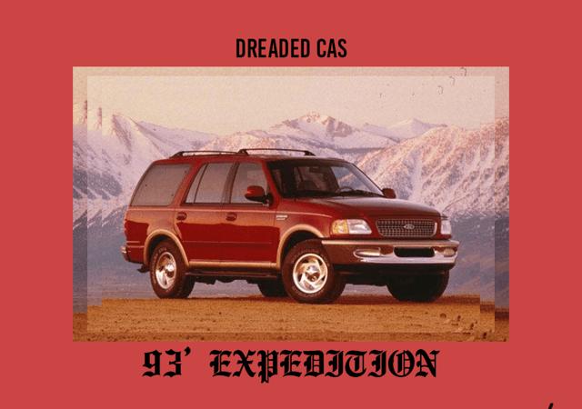 "Dreaded Cas ""93 Expedition"" Prod. KY"