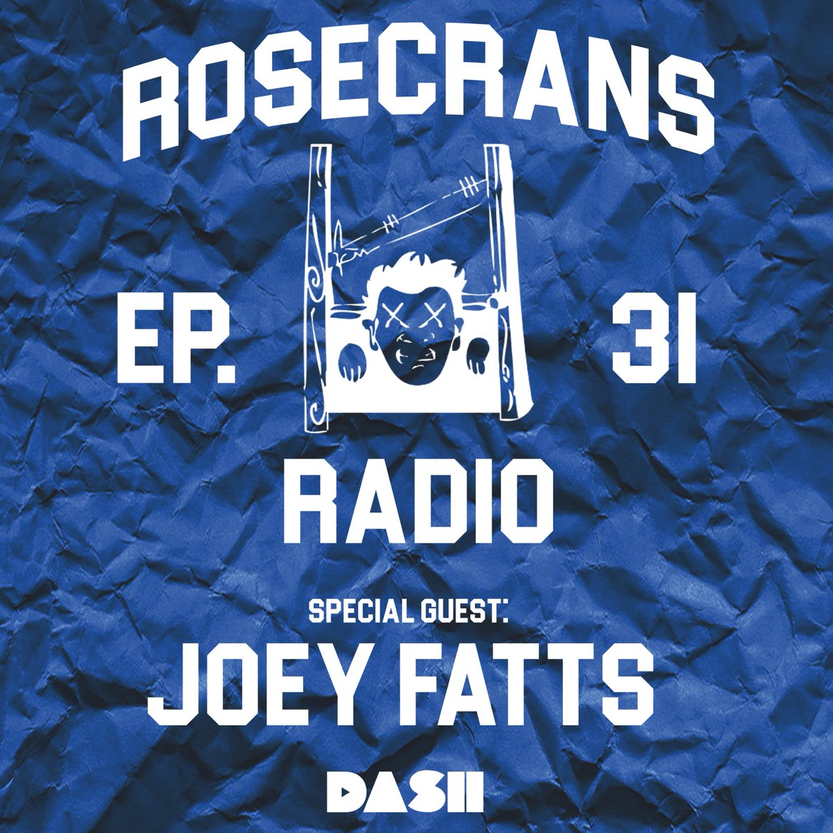 Rosecrans Radio 031 With Cypress Moreno Featuring Joey Fatts