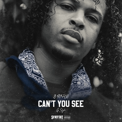 "G Perico – ""Can't You See"" G-Style"