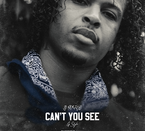 """G Perico – """"Can't You See"""" G-Style"""