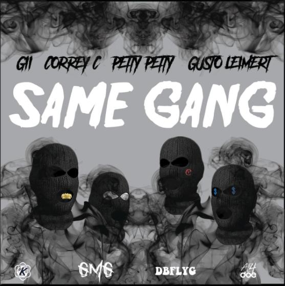 "G2 x Correy C x Petty Petty x Gusto Leimert – ""Same Gang"""