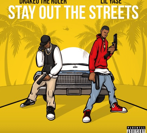 "Lil Yase – ""Stay Out The Streets"" Feat. Drakeo The Ruler Prod. by LewisYouNasty"