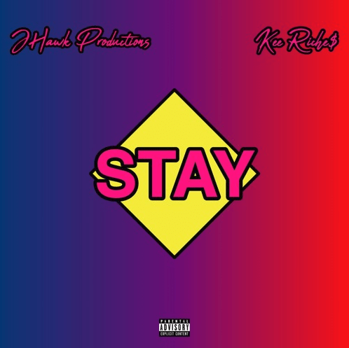 "Kee Riche$ – ""Stay"" Prod. by JHawk"