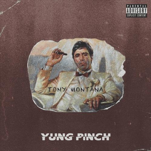 "Yung Pinch – ""Tony Montana"" Prod. by Matics & BLSSD"