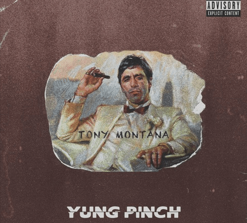 "Yung Pinch – ""Tony Montana"" Prod. by Matics & BLSSD"