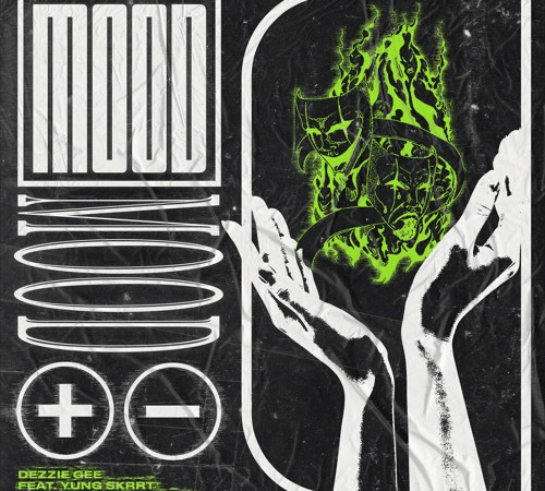 "Dezzie Gee – ""Mood"" Feat. Yung Skrrt Prod. by Alfred English"