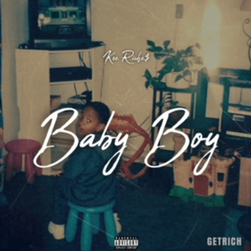 "Kee Riche$ – ""Baby Boy"" Prod. by JR"