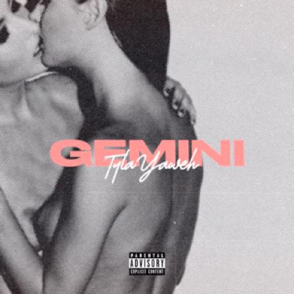 """Tyla Yahweh – """"Gemini"""" Prod. by Hector Soundz"""