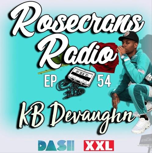 Rosecrans Radio 054 With Giggles Irene Featuring KB Devaughn