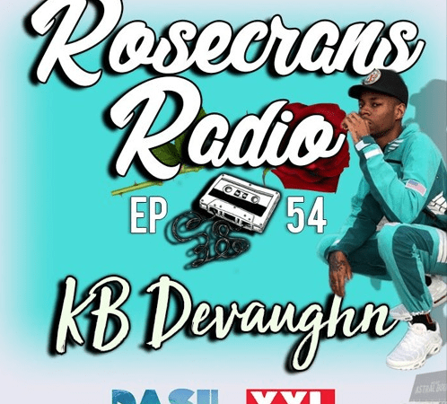 Rosecrans Radio 054 With Giggles Irene Featuring KB Devaughn