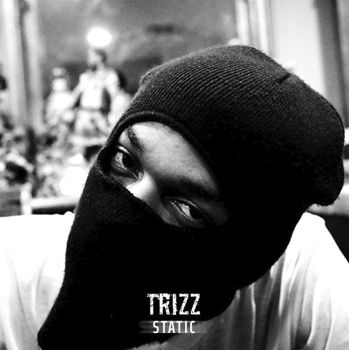 """Trizz – """"Static"""" Prod. by OSYM"""
