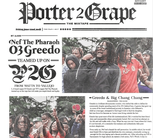 "Nef The Pharaoh & 03 Greedo Release ""Porter 2 Grape"" EP"